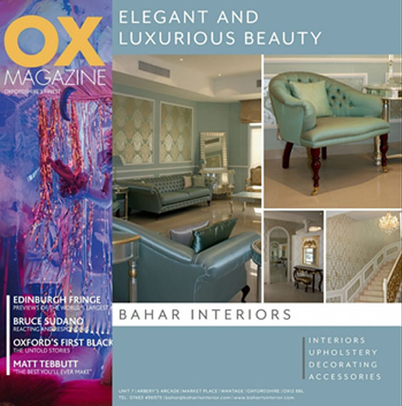 OX MAGAZINE & OX HOME Editorial Oxfordshire UK - Bahar Interior
